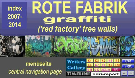 ROTE FABRIK graffiti zürich. tausende fotos von 2007 bis heute bei www.undergroundz.ch. RED FACTORY free-wall graffiti area in zurich switzerland. see thousands of graffiti photos from this free-wall area at www.undergroundz.ch. graffiti in zurich.
