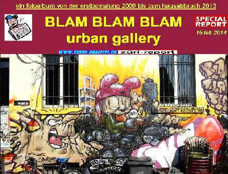 see our photo report on the BLAMBLAMBLAM gallery in zurich switzerland at undergroundz.,ch zueri-graffiti.ch TIMELINE magazine 49.3 february 2014 BLAM BLAM BLAM galerie hönggerstrasse zürich