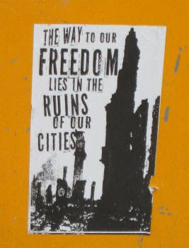 the way to our freedom lies in the ruins of our cities